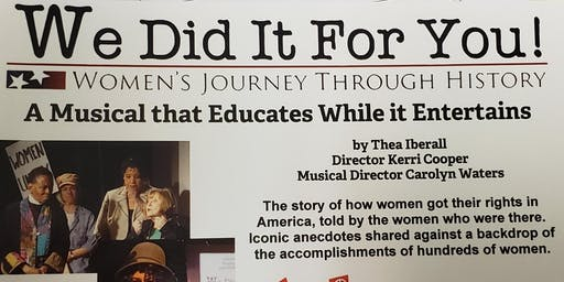 We did it for you! Women's Journey Through History