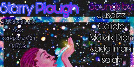 JusDizz, Calioto, Tatu Vision, Isaiah, and Jade Aguigui @ The Starry Plough Pub tickets