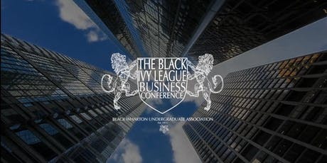 Fourth Annual Black Ivy League Business Conference tickets