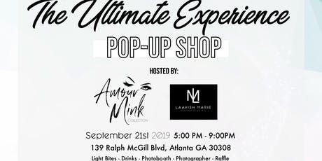 (Pop Up Shop) The Ultimate Experience tickets