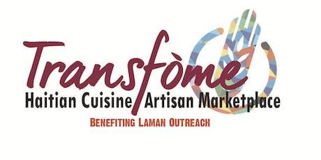 Transfòme: Haitian Cuisine and Artisan Marketplace tickets