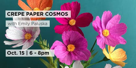 Crepe Paper Cosmos with Emily Paluska tickets