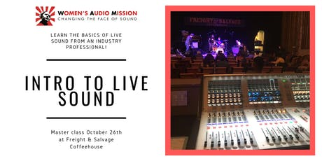 Intro to Live Sound with Heidi Trefethen at Freight & Salvage tickets
