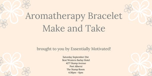 Aromatherapy Bracelet Make and Take
