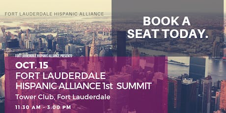 Fort Lauderdale Hispanic Alliance 1st Summit tickets