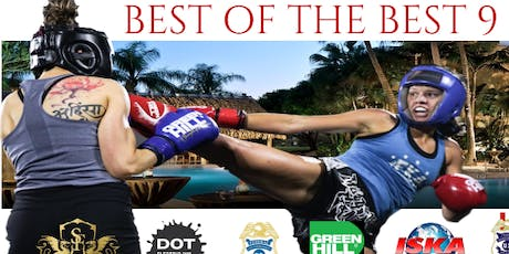 Best Of The Best 9 -Muay Thai-Kickboxing-Boxing-MMA tickets