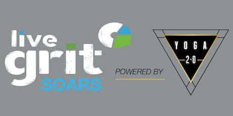 Sweat - Flow - Revive with Live Grit SOARS & Yoga 2.0 tickets