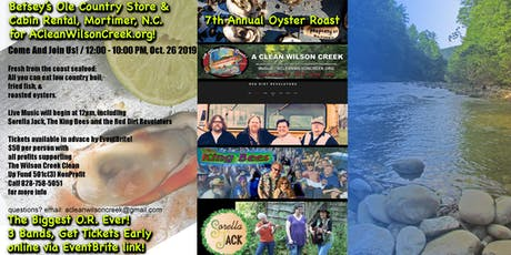 Betsey's Ole Country Store 7th Annual Oyster Roast Fundraiser for ACleanWilsonCreek.org tickets