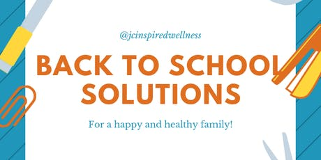 Back to School Solutions for a Happy and Healthy Family tickets