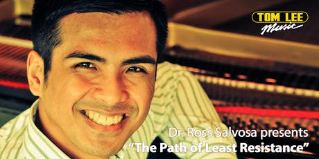 """Dr. Ross Salvosa presents """"The Path of Least Resistance"""" tickets"""