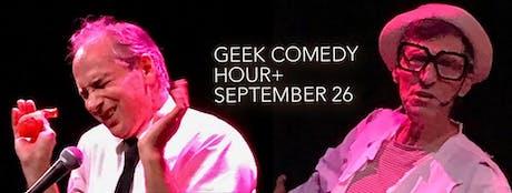 Geek Comedy Hour+, September 26 tickets