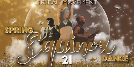 Triibal Movement Spring Equinox Dance  tickets