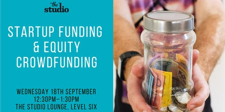 Speaker Series @ The Studio: Startup Funding & Equity Crowdfunding tickets