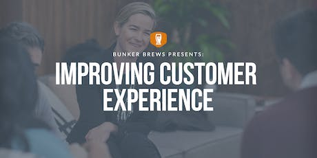 Bunker Brews NYC: Improving Customer Experience tickets