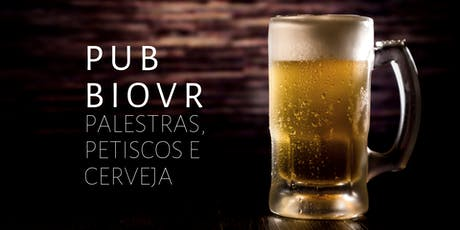 Pub BioVR 2019 ingressos