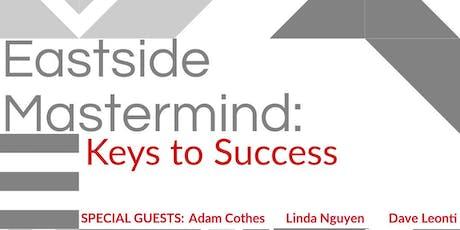 EASTSIDE MASTERMINDS: KEYS TO SUCCESS tickets