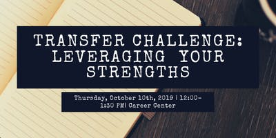 Transfer Challenge: Leveraging Your Strengths