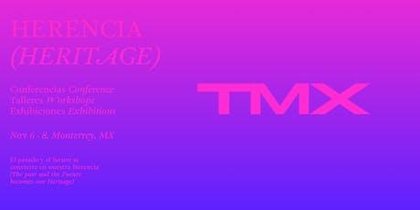 TMX—Tipografía México: Herencia/Heritage boletos
