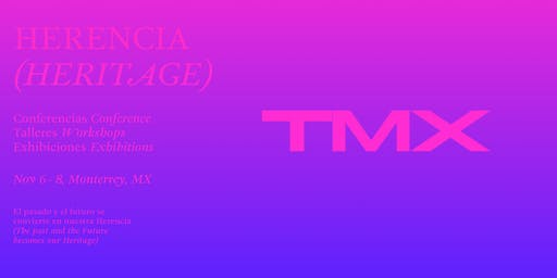 TMX—Tipografía México: Herencia/Heritage