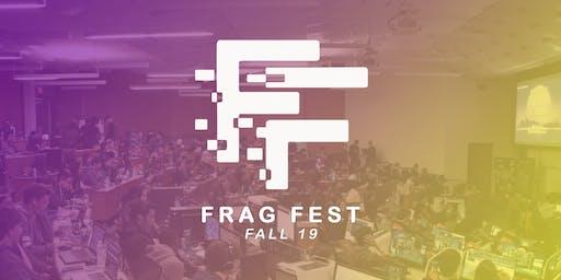 Frag Fest Fall 2019