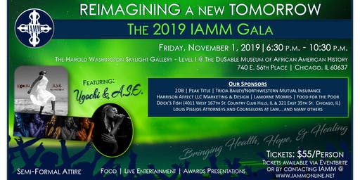REIMAGINING a new TOMORROW....The 2019 IAMM Gala