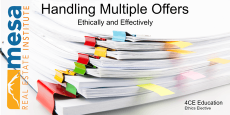 Handling Multiple Offers Ethically & Effectively (Ethics Elective)  tickets