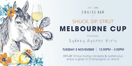 Melbourne Cup 2019 | Sip.Shuck.Strut tickets
