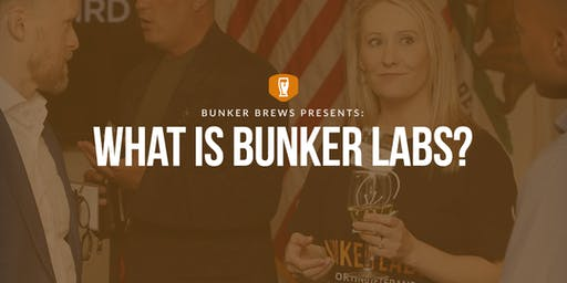 Bunker Brews Rapid City: What is Bunker Labs?