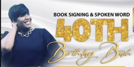 Book Signing & Spoken Word 40th Birthday Bash tickets