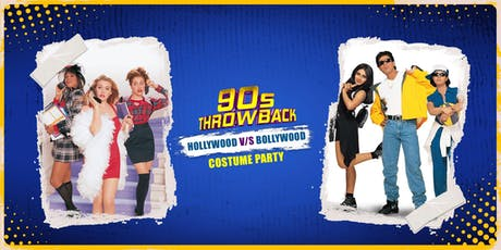 90s Throwback in Seattle! Bollywood vs Hollywood Costume Party tickets