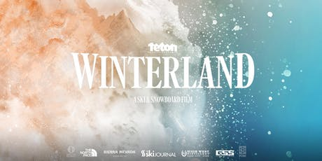 TETON GRAVITY RESEARCH: WINTERLAND - EARLY SHOW tickets