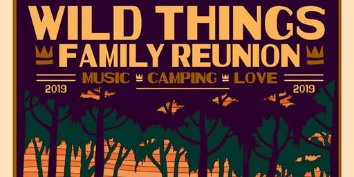 Wild Things Family Reunion