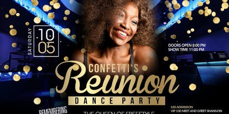 Confetti's reunion dance party  featuring Shannon tickets
