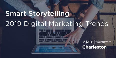 Smart Storytelling: 2019 Digital Marketing Trends tickets