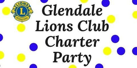 Glendale Lions Club Charter Party tickets