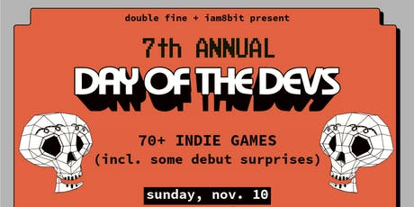 Day of the Devs (the 7th Annual!!) tickets