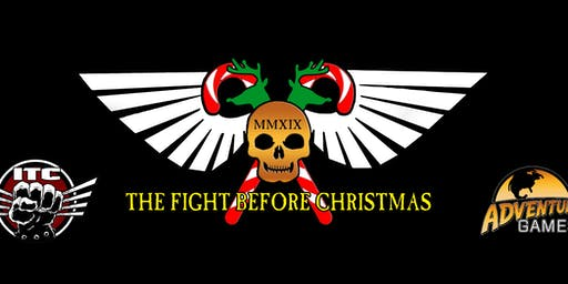 Fight Before Christmas 2019 Warhammer 40,0