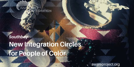 *NEW* Sept 24th Southbay Psychedelic Integration Circle for People of Color tickets