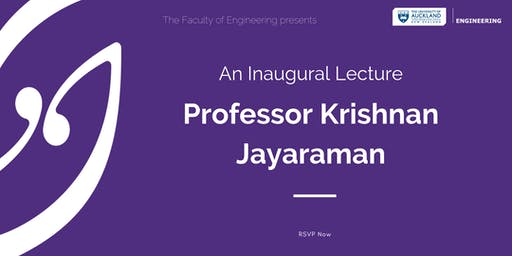 Inaugural Lecture: Krishnan Jayaraman