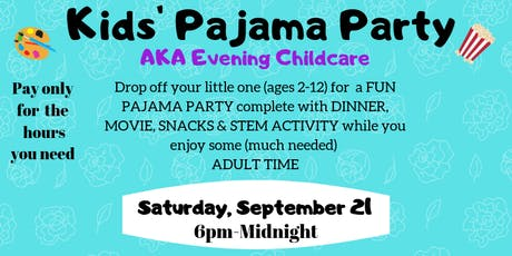 Kids Pajama Party (Evening/Date Night Childcare) tickets