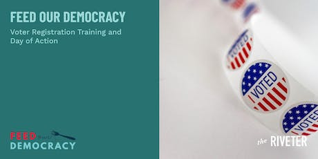 Voter Registration Training Workshop with Feed Our Democracy #DayofAction | West LA tickets