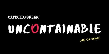 Uncontainable - Cafecito Break Podcast Live On Stage | El Puente Brooklyn tickets
