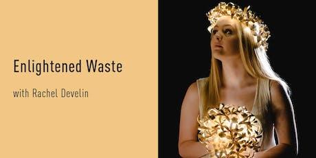 Enlightened Waste tickets