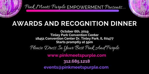 Pink Meets Purple Empowerment Awards and Recognition Dinner