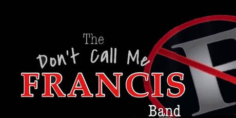 Don't Call Me Francis at Cooper's Riverview! (Formerly KatManDu) tickets