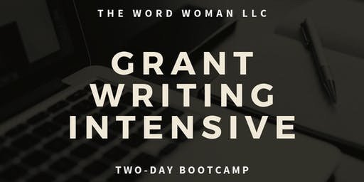 GRANT WRITING INTENSIVE (2 Day Boot Camp)