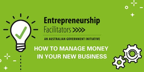 How to Manage Money in Your New Business tickets