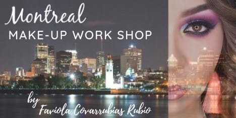Taller de Auto Maquillaje  /  Montreal, MAKE-UP WORK SHOP