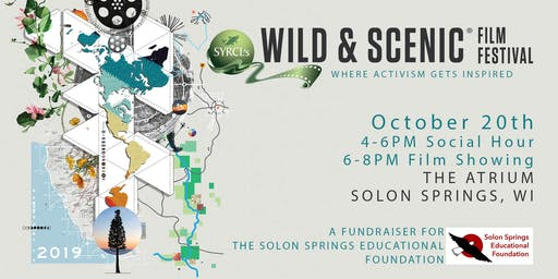 Wild & Scenic Film Festival Hosted by Solon Springs Educational Foundation
