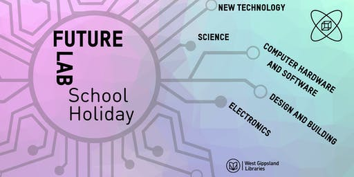 Future Lab School Holiday Programme @ Phillip Island Library